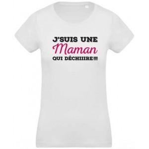 T-Shirt Maman qui déchire !