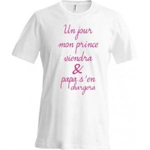 T-shirt Un jour mon prince viendra