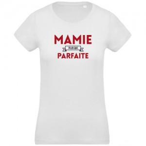 T-shirt Mamie plus que parfaite