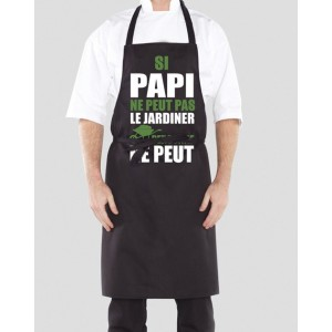 Tablier Si papi ne peut pas le jardiner