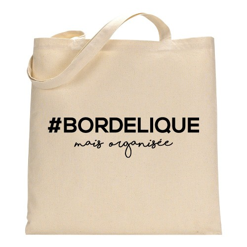 Tote bag - bordélique mais organisée