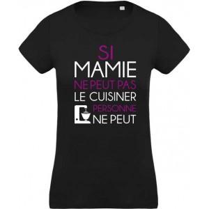 T-Shirt Si mamie ne peut pas