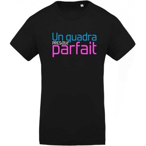 T-shirt Un(e) quadra presque parfait