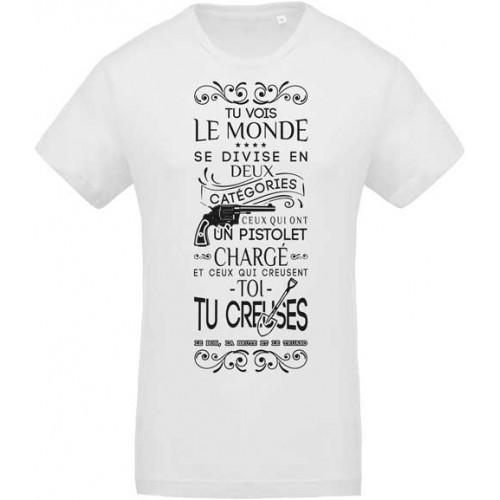 T-shirt toi tu creuses !