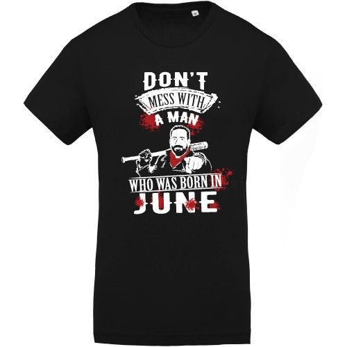 T-shirt Don't Mess With Born In June
