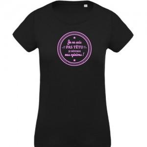 T-shirt je ne suis pas têtu