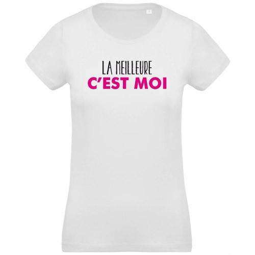 T-shirt La meilleure c'est moi