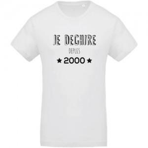 T-shirt Je déchire depuis 2000