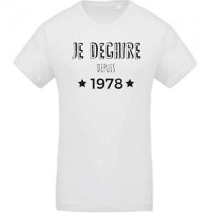 T-shirt Je déchire depuis 1978