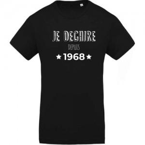 T-shirt anniversaire Je déchire depuis 1968