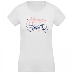 T-shirt Bio maman plus que parfaite