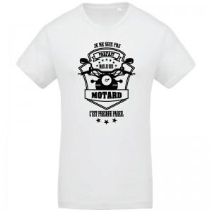 T-shirt Je ne suis pas parfait mais je suis Motard