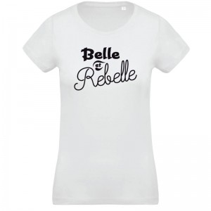 T-shirt Belle et Rebelle