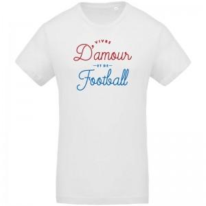 Tee shirt Vivre d'amour et de Football