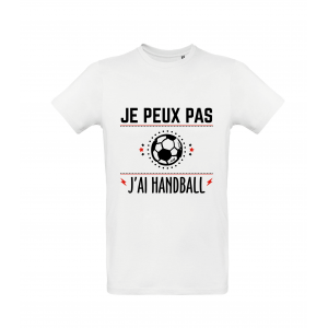 T-Shirt Je peux pas j'ai Handball