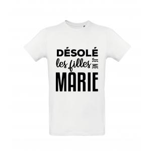 T-Shirt Désolé les filles je me marie