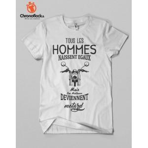 T-shirt Tous les hommes sont motards