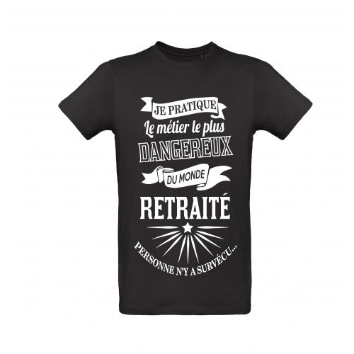 T-Shirt Retraité, métier dangereux